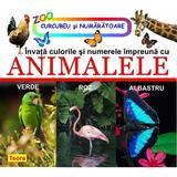 Invata culorile si numerele impreuna cu animalele, editura Teora