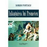 Inlantuirea lui Prometeu - Sorina Popescu, editura Scrisul Romanesc