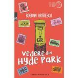 Vedere din Hyde Park - Bogdan Bratescu, editura Cartea Romaneasca