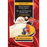 Viata si aventurile lui Mos Craciun. The life and adventures of Santa Claus - L. Frank Baum, editura National
