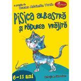Pisica Albastra Si Padurea Vrajita - Roxana Antoinette Vornic