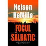 Focul salbatic - Nelson Demille, editura Rao