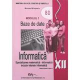 Manual informatica clasa 12 M1 - Mariana Milosescu, editura Didactica Si Pedagogica