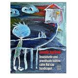 Invataturile unei prostituate batrane catre fiul sau handicapat - Savatie Bastovoi, editura Cathisma