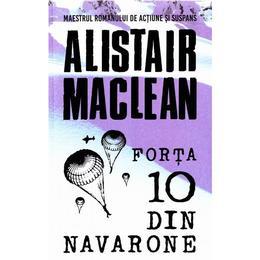 Forta 10 Din Navarone - Alistair Maclean