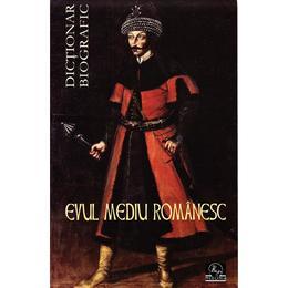 Evul Mediu romanesc - Dictionar biografic - Vasile Marculet, editura Meronia