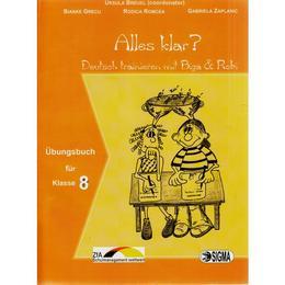 Alles klar? Ubungsbuch - Clasa 8 - Ursula Breuel, editura Sigma