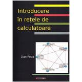 Introducere In Retele De Calculatoare - Dan Popa