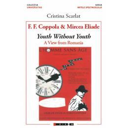 F.F. Coppola and Mircea Eliade - Cristina Scarlat, editura Eikon
