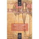 Remember. Craii de Curtea-Veche si alte scrieri - Mateiu I. Caragiale, editura Grupul Editorial Art