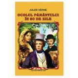 Ocolul Pamintului in optzeci de zile Ed.2014 - Jules Verne, editura Cartex