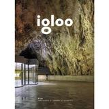 Igloo - Habitat si arhitectura - Iunie, Iulie 2018, editura Igloo