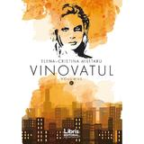 Vinovatul Vol 2 - Elena - Cristina Militaru, editura Libris Editorial