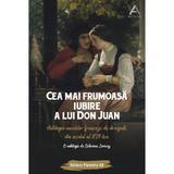 Cea mai frumoasa iubire a lui Don Juan - Octavian Soviany, editura Paralela 45