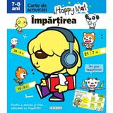 Happy Mat - Impartirea 7-8 Ani, editura Girasol
