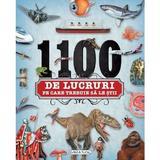 1100 De Lucruri Pe Care Trebuie Sa Le Stii, editura Girasol