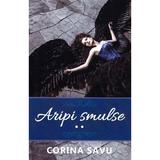 Aripi smulse vol.2 - Corina Savu, editura Smart Publishing