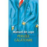 Perlele calatoare - Manuel de Lope, editura Rao