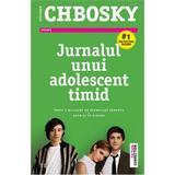 Jurnalul unui adolescent timid - Stephen Chbosky, editura Trei