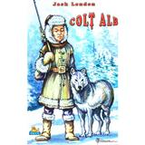 Colt Alb - Jack London - editura Nicol