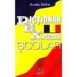 Dictionar explicativ scolar  Sorina Barbu - editura Nicol
