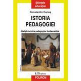 Istoria pedagogiei - Constatin Cucos, editura Polirom