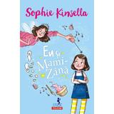 Eu Si MamI-Zana - Sophie Kinsella, editura Polirom