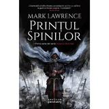Printul Spinilor (Seria Imperiul faramitat, partea I) Mark Lawrence - editura Nemira