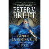 Razboiul la lumina zilei (Seria Demon, partea a III-a, paperback) Peter V. Brett - editura Nemira