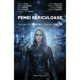 Femei periculoase, vol. 2 Gardner Dozois - editura Nemira