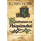 Razbunarea asasinului (Trilogia Farseer, partea a III-a) Robin Hobb - editura Nemira