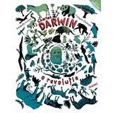 Charles Darwin, o revolutie Annabelle Kremer - editura Nemira