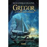 Gregor si Profetia despre Napasta (Seria Cronici din subpamant, partea a II-a) Suzanne Collins - editura Nemira
