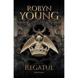 Regatul (Seria Rebeliunea, partea a III-a) Robyn Young - editura Nemira