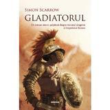 Gladiatorul (ed. 2018) Simon Scarrow - editura Nemira