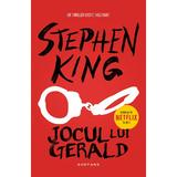 Jocul lui Gerald (ed. 2017) Stephen King - editura Nemira