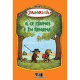 O, ce frumos e in Panama! - Janosch, editura Grupul Editorial Art