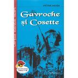 Gavroche si Cosette ed.2018 - Victor Hugo, editura Cartex