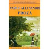 Proza Ed.2018 - Vasile Alecsandri, editura Cartex