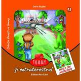 Tommy si extraterestrul - Dorin Bujdei, editura Ars Libri