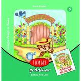 Tommy gradinar - Dorin Bujdei, editura Ars Libri