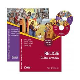 Religie. Cultul Ortodox - Clasa 1. Sem. 1+2 - Manual + CD - Irina Leonte, Daniela Buzatu, editura Corint