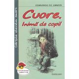 Cuore, inima de copil - Edmondo de Amicis, editura Cartex