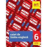 Engleza - Clasa 6 - Caiet - Cristina Rusu, editura Grupul Editorial Art
