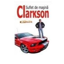 Suflet de masina - Clarkson, editura All