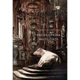 Enciclopedia inutilitatii - Alexander von Schonburg, editura Baroque Books & Arts