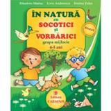 In natura cu Socotici si Vorbarici grupa mijlocie 4-5 ani - Elisabeta Martac, editura Carminis