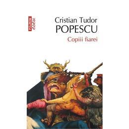 Eseu - Copiii fiarei - Cristian Tudor Popescu, editura Polirom