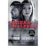 Cariera malefica - Robert Galbraith, editura Trei