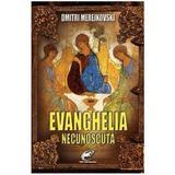 Evanghelia necunoscuta - Dmitri Merejkovski, editura Contemporanul